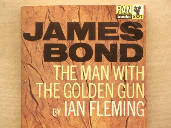 1960s Vintage James Bond book The Man with the Golden Gun Ian Fleming paperback book