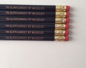 I'm surrounded by muggles engraved pencils in dark violet
