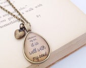 Whatever my Lot...It is Well with my Soul. Hymn Quote Necklace.  Teardrop Pendant.  Brass. 24""
