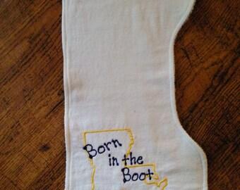 """Born In The Boot Burp Cloth 8 1/2"""" x 17 1/2""""."""