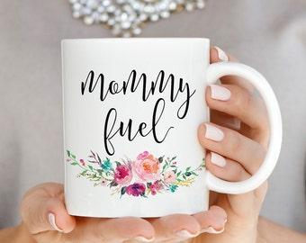 Mommy Fuel Mug, Mommy Fuel Coffee Mug, Gift for New Mom, Baby Shower Gift, Ceramic Mugs Inspirational Mug Mom Mug Quote Coffee Mug Cup Q0013