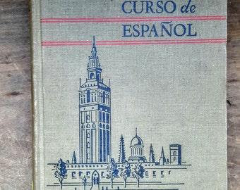 Vintage 1938 Spanish Instruction Language Hardback Book:Primer Curso De Espanol