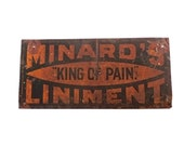 Antique Tin Advertising Signage, Minards King of Pain Liniment Tin Sign
