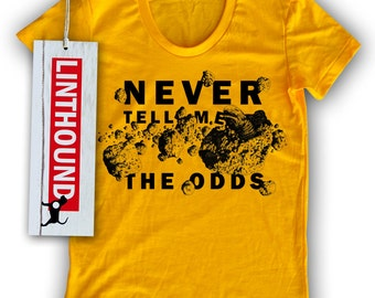 Never Tell Me The Odds Women's T-Shirt