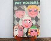 Vintage Coats and Clark's Pot Holders Crochet Book No. 312 1955