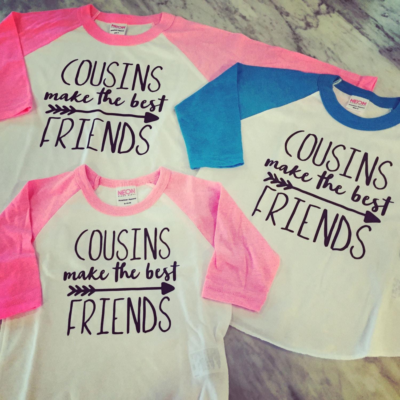 Design t shirt family gathering - Cousins Make The Best Friends Best Friends Shirts Cousins Shirts Big Cousin Shirt
