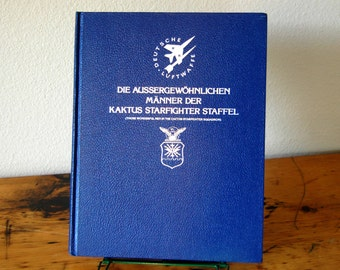 Vintage German Air Force Military Book Vintage Luftwaffe USAF Luke Air Force Base Book Cactus Starfighter Book from The Eclectic Interior