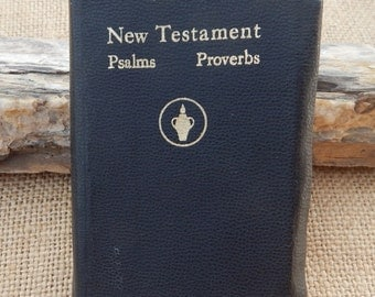 Pocket Size New Testament with Psalms and Proverbs  Copyright 1941