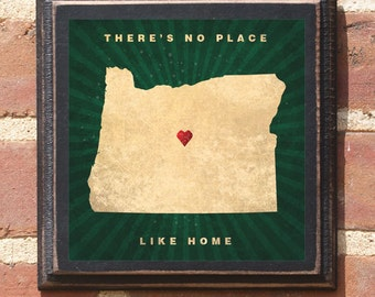 Oregon OR There's No Place Like Home Wall Art Sign Plaque Gift Present Personalized Color Custom Location Home Decor Vintage Style Antiqued