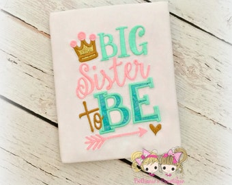 Big sister shirt - big sister to be - baby shower - gender reveal shirt - pregnancy announcement shirt - personalized big sister shirt