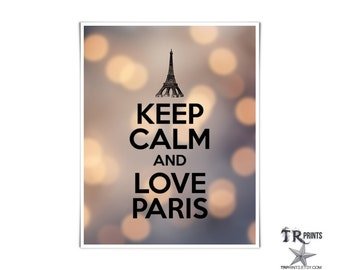 Keep Calm and Love Paris Print - Art Print Available in Multiple Sizes