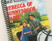 REBECCA of SUNNYBROOK Farm journal notebook CLASSIC Book Recycled Upcycled Spiral Bound - Louisa May Alcott