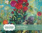 2016 Calendar PAINTINGS by Carrie Tasman