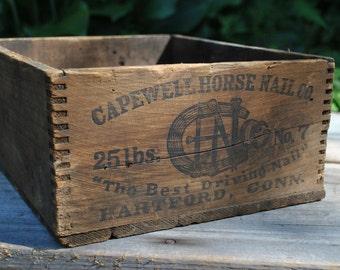 Vintage Capewell Horse Nail Co Box - Hartford Conn - Dovetail Box - Rustic Wood Box - Industrial Salvage Wood Box - Horse Nail Crate