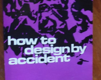 How to Design by Accident by James F. O'Brien, Dover Publications art instruction book, organic design, pottery technique, accidental design