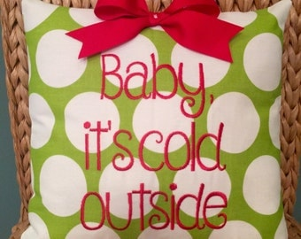 Christmas embroidered pillow cover Baby it's cold outside!