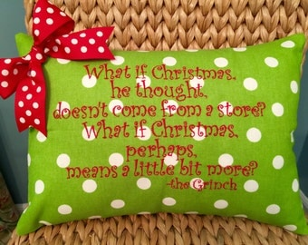 Christmas embroidered pillow cover Grinch What if Christmas he thought