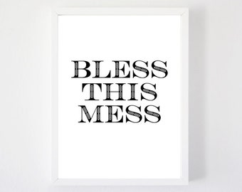 Bless This Mess - Art Print