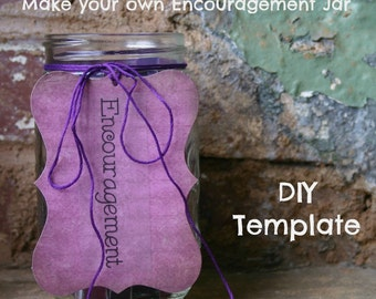 Encouragement Jars & More PRINTABLE TEMPLATE DOWNLOAD