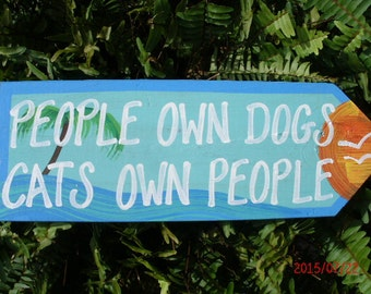 People Own Dogs Cats Own People