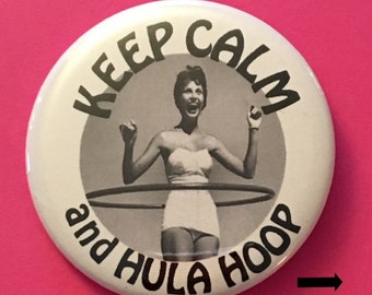 Hula Hoop pinback buttons, magnets, keychains and mirrors