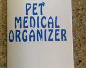 Pet Medical Organizer - Pet History -  Pet Information - Pet Kit - Medical- Organizer - Cat - Dog - Bird - Turtle
