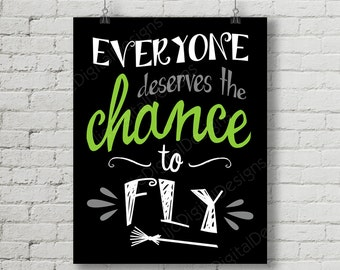 Printable Wicked Broadway Musical Lyrics Chance to Fly Word Art Typography Poster Print 11x14 and 8x10 INSTANT DOWNLOAD