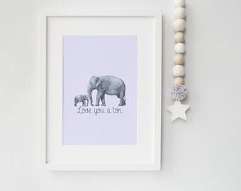 Love you a Ton Print - Elephant Print - Safari Print - Nursery Print