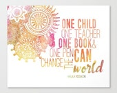 one child one teacher one book and one pen can change the world malala yousafzai inspirational quotes.  digital download..8x10 or 16x20.