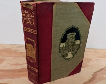 Antique Leather Bound Children's Book - A Book of Famous Travels - Young Folks' Library - 1901 - Illustrated