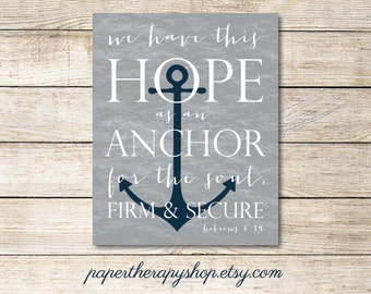 Hope as an ANCHOR Bible Verse 8 x10, or 11x14 print Hebrews 6:19 in chalkboard, Gray and Navy
