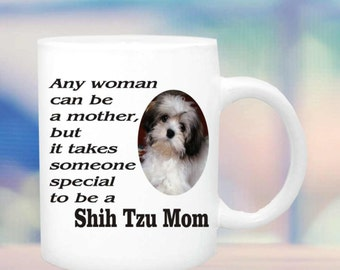Shih Tzu Mom mug #150, Special person to be Shih Tzu mom mug, Shih Tzu cup, Shih Tzu lovers mug, Shih Tzu gift,  Shih Tzu coffee mug