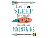 Let Her Sleep for when she Wakes she will move Mountains - Tribal Onesie  T-Shirt Iron On Heat Transfer