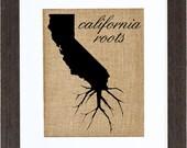 California Roots Wall Art, Burlap Art, Custom Wall Art, Know your roots, Custom State Outline, burlap print