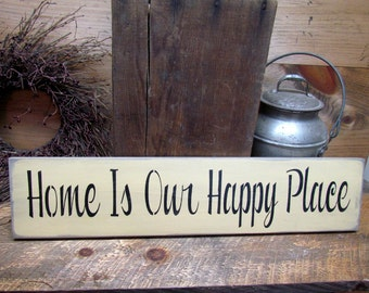 Home Sign, Home Is Our Happy Place, Wooden Sign Sayings, Home Decor, Housewarming Gift, House Sign, Signs With Phrases, Wood Sign,