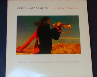 Chuck Mangione - Children of Sanchez - Soundtrack Album - Jazz - A&M Records 1978 - Vintage Vinyl 2LP Record Album