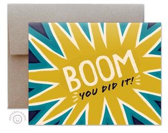 Boom You Did It Greeting Card