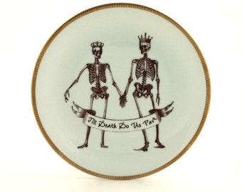 SALE Skeleton Crown Altered Vintage Plate Till Death Do Us Part Porcelain Wedding Gift Present Skull Halloween Day of the Dead Home Decor