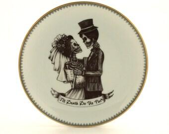 SALE Bride Groom Till Death Do Us Part Altered Vintage Porcelain Plate Wedding Gift Present Skeleton Halloween  Home Decor Fun Funny Human