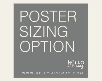 UP SIZE POSTERS