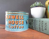 Tin Coffee Can Vintage Maxwell House Coffee Can
