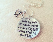 Hand Stamped Personalized Sister Necklace Side By Side Or Miles Apart We Are Sisters Connected By The Heart