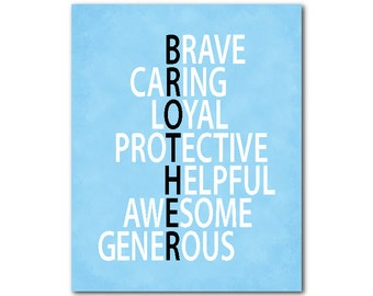 Brother Print - brave caring loyal protective helpful awesome generous - Typography - Nursery Wall Art - New baby gift - nursery decor