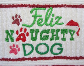 Feliz Naughty Dog embroidered tea towel