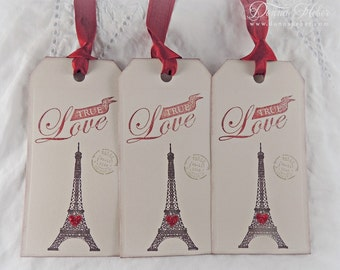 Valentine's Day Gift Tags, Valentine Tags, True Love Tags, Eiffel Tower Tags, Heart Tags, Paris Tags, Party Favor Tags - Set of 3