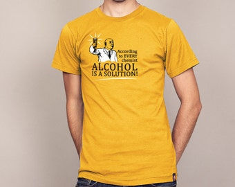 ALCOHOL IS a SOLUTION funny science chemistry T-shirt Mens and Ladies sizes geeky t-shirt