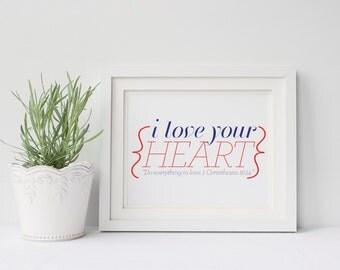 INSTANT DOWNLOAD - Love Your Heart - Nursery Art - Bible Verse Art