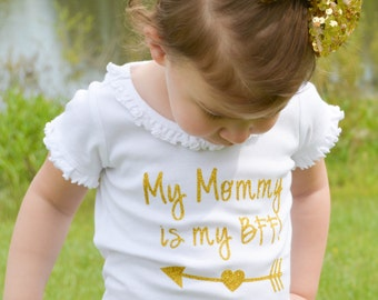 My MOMMY is my BFF Tee Onesie Shirt Gold Glitter Best Friends Forever