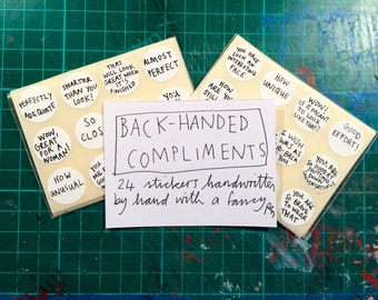 Back-handed compliments STICKERS