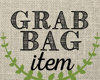 Grab Bag Item! (with a 25 dollar purchase!)